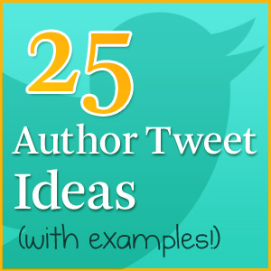 25 Tweet Ideas